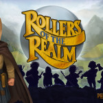 SEGAbits at E3 Preview: Rollers of the Realm (PC, PS4, & Vita)