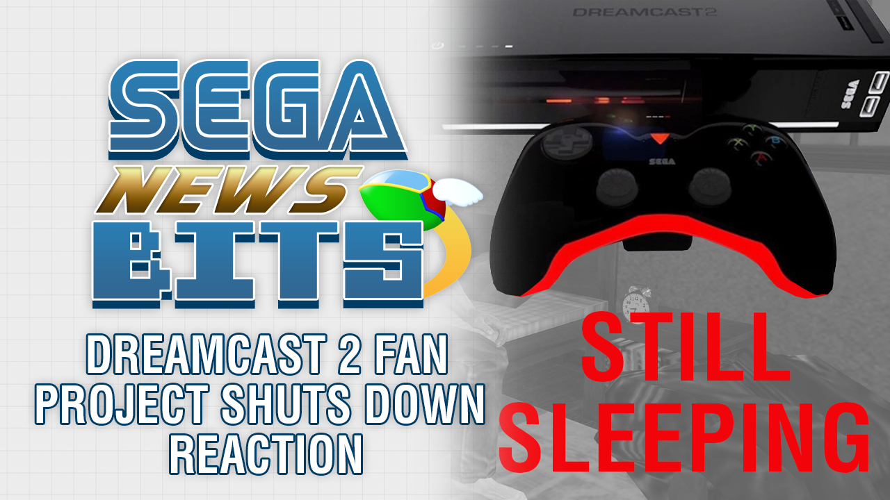 Sega news bits dreamcast 2 fan project shuts down reaction segabits