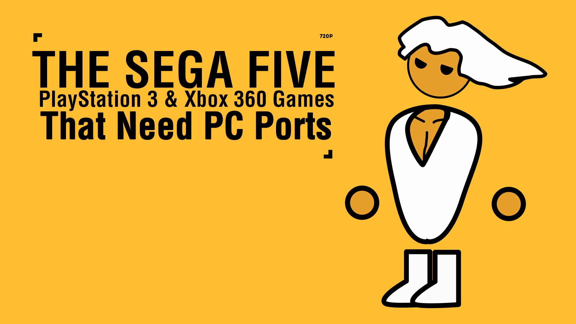 The SEGA Five: PlayStation 3 & Xbox 360 Games That Need PC Ports