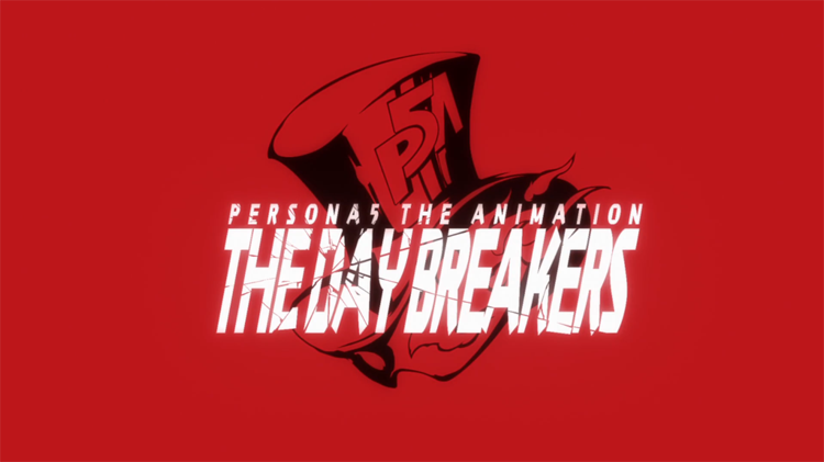 persona5 the animation the day breakers header