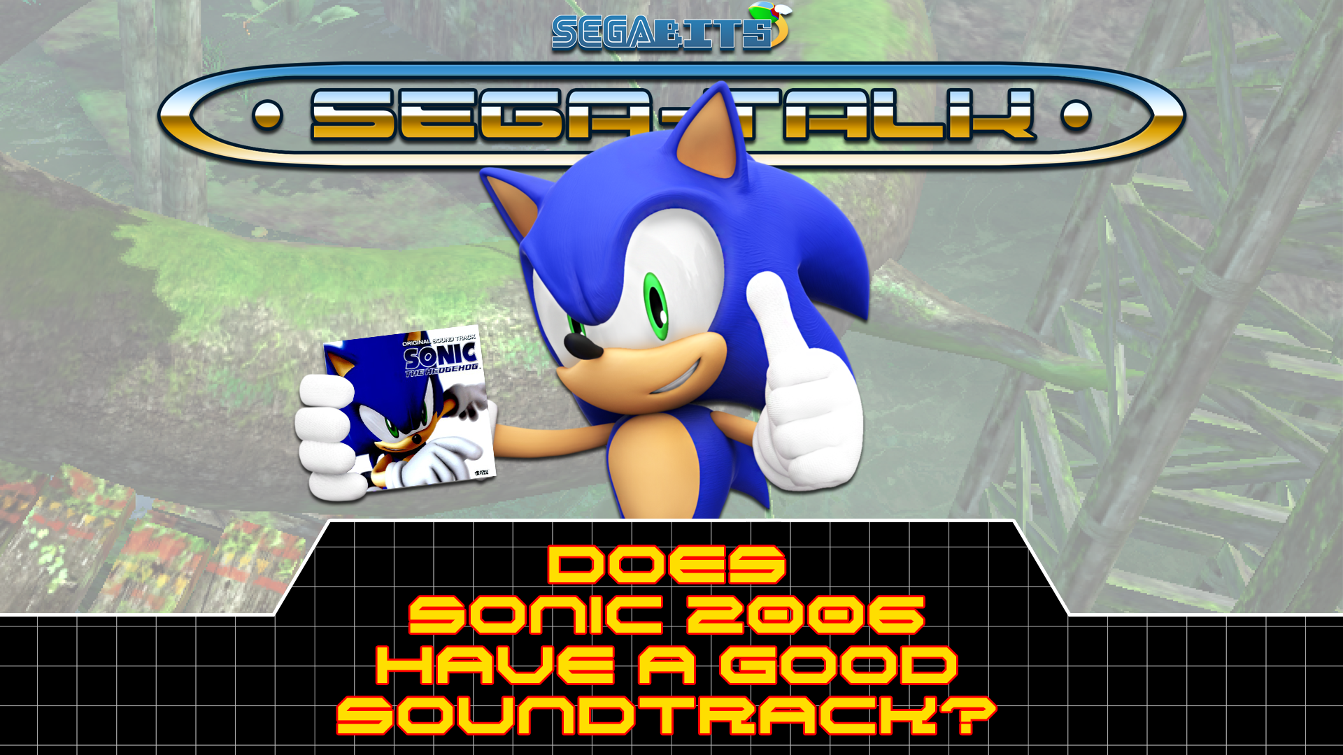 Sega Talk Does Sonic The Hedgehog 2006 Have A Good Soundtrack